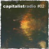 Capitalist Radio #02