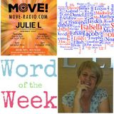 """JULIE L 29TH OCTOBER 2017 """"REMEMBER THESE - WORD OF THE WEEK - """"NAMES"""" - SHOW 45"""