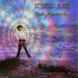 He stands alone, reality rejected mix
