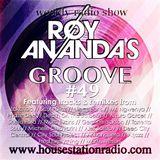 ROY ANANDA'S GROOVE #49