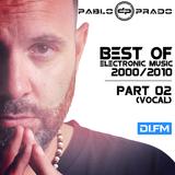 Pablo Prado (aka Paul Nova) - Best Electronic Songs 2000-2010 PART 02 (DI FM)