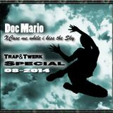 Doc Mario - Xcuse me while i kiss the sky (Trap&Twerk)