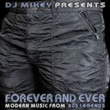 Forever And Ever | 80s Revival | DJ Mikey