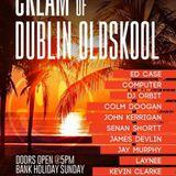 Cream of Dublin Oldskool 2018