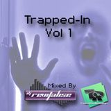 Trapped-In Vol 1 (Mixed By DJ Revitalise) (2014) (Trap)