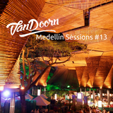 VanDoorn Medelllin Sessions #13