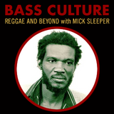 Bass Culture - March 6, 2017 - Niney the Observer