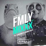 FMLY MIXXX - Johnny Roxx & Larcenist