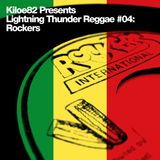 Lightning Thunder Reggae #04: Rockers