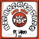 HipHopMixTape Juin 2010 - DJ Larco