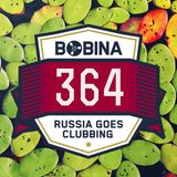 Bobina – Russia Goes Clubbing #364 (03.10.2015)