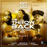 @DJDAYDAY_ / The Throwback Mix Vol. 1  [R&B/Hip Hop]