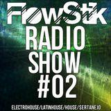 Dj FlowStik RadioShow #02