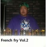 DJ Smirk - French fry Vol.2