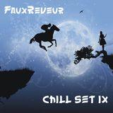 FauxReveur - Chill Set IX