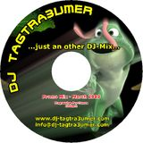 Just an other DJ-Mix by DJ TAGTRA3UMER