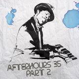 Afterhours 35 Part II