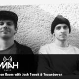 The Choon Room Episode 10 w/ Josh Tweek & Youandewan