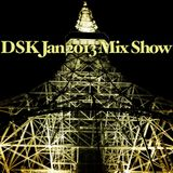 DSK Jan 2013 Mix Show