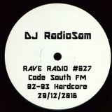 RadioSam Presents RAVE RADIO #027 LIVE on Code South FM Radio 29/12/2016