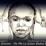 Nina Simone - Flo Me La ( Iulian Badea Sunshine Edit)