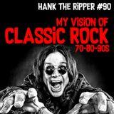 CLASSIC ROCK - HANK THE RIPPER #90