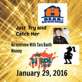 The DJ Bob Show: Just Try and Catch Her (Tara Baoth Mooney Interview)
