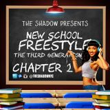 The Shadow Presents New School Freestyle The Third Generation Chapter 2
