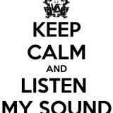Keep Calm and Listen my Sound