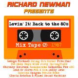 Lovin' It! Back to the 80's Mix Tape 05
