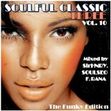 Soulful Classic Three 10 (Funky Edition)