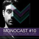 MONOCAST #10 | Yo Montero
