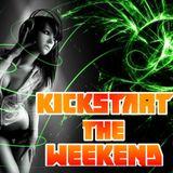 Kickstart the Weekend 5