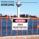 ShiKung - Open Penetration - A Party Mix of Australian & New Zealand Disclo