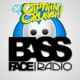 DJ CAPTAIN CRUNCH - BASSFACE RADIO MIX