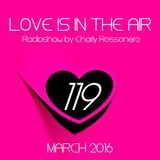 LOVES # 119 BY CHARLY ROSSONERO (March 2016)