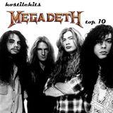 Hostile Hits - Megadeth Top 10