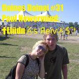 Dainos Dainai #31 Paul Newermind: †῭ͭ̌͊͊ͧͧ̎ͥ͆̓ͨ̍Łiūd₦as Яeiva $΅†