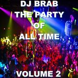 DJ Brab - The Party Of All Time Megamix Vol 2 (Section DJ Brab)