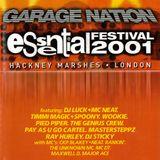 Masterstepz Garage Nation 'Essential Festival' 14th & 15th July 2001