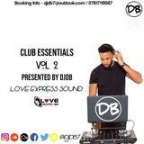 @DJDB7 / Club Essentials Vol 2  (R&B, Hip Hop, Uk Rap, Afrobeats)