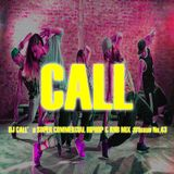 CALL's Super Commercial Hiphop & RNB MIX #Issue No.43