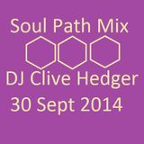 Soul path mix - DJ Clive Hedger 30 September 2014
