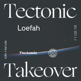 Loefah: Classic Dubstep Set [Tectonic Takeover] - 11th February 2018