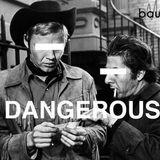 Dangerous (Sendung vom 16. April 2018)