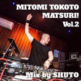 MITOMI TOKOTO MATSURI! Vol.2