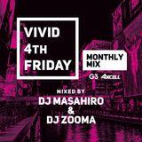 VIVID MONTHLY MIX 5- DJ MASAHIRO & DJ ZOOMA-