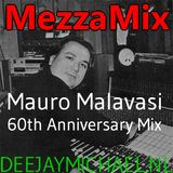 Mauro Malavasi 60th Anniversary MezzaMix