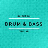 Raider D9 Selects Vol. 16 - Drum&Bass