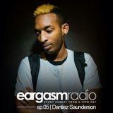 Eargasm_ep.05 | Hour.2 w/ Dantiez Saunderson